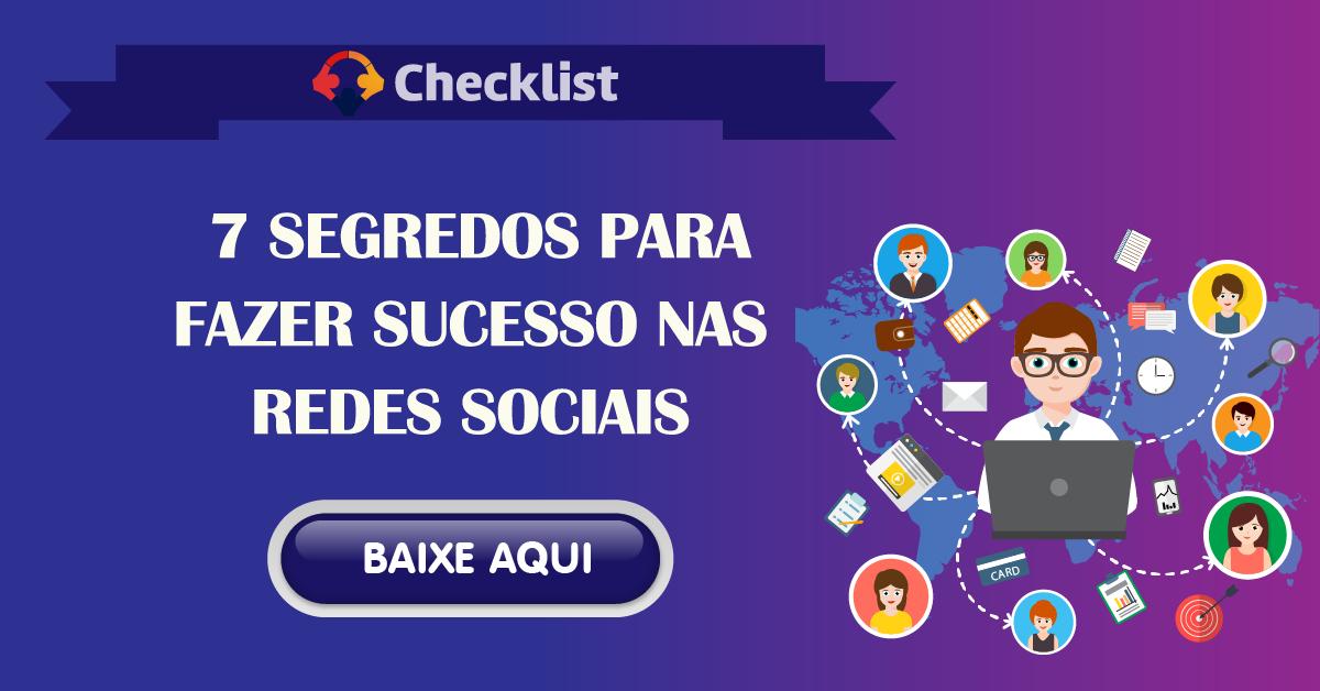 7 Segredos para fazer Sucesso nas Redes Sociais