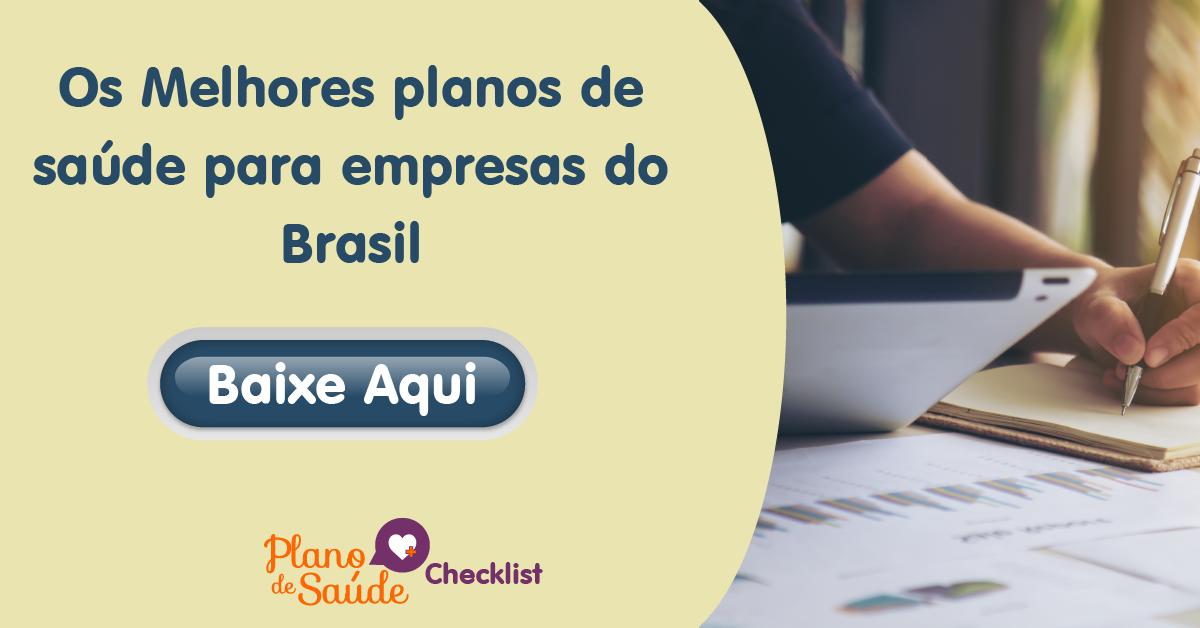 Melhores Planos de Saúde para Empresas do Brasil