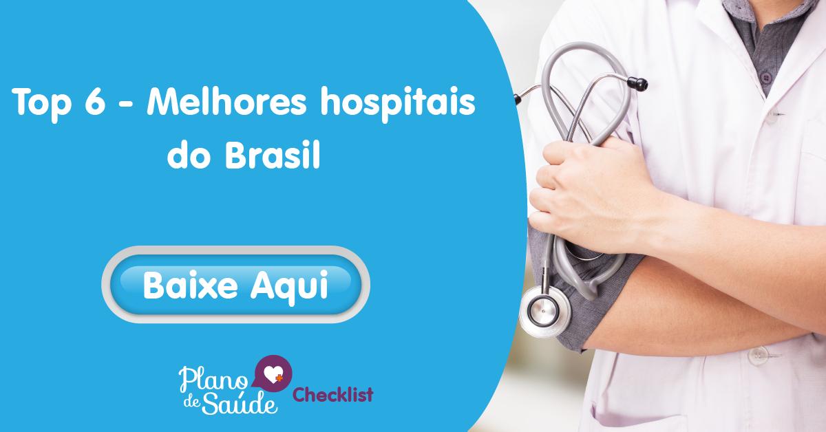 [Top 6] Os Melhores Hospitais do Brasil