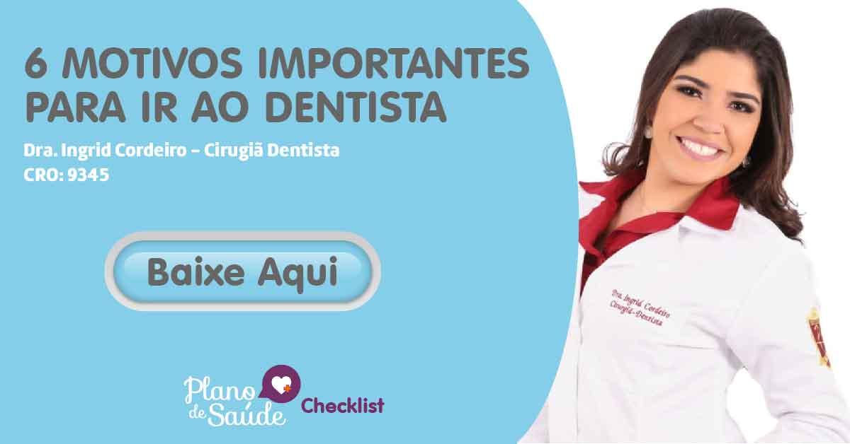 6 motivos importantes para ir ao dentista